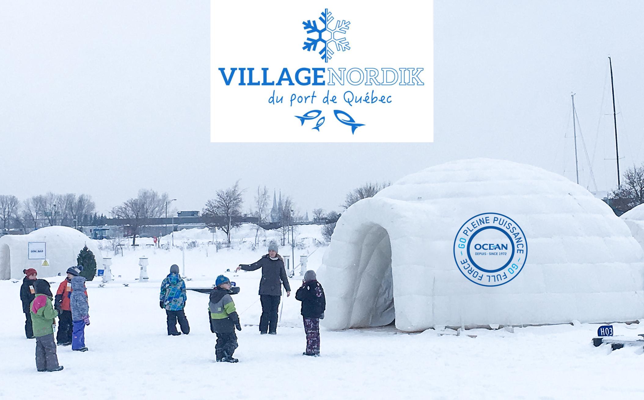 Océan partenaire de l'événement le Village Nordik du Port de Québec